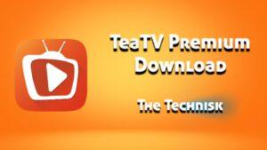 TeaTV Mod APK Latest Version v10.2.4 (Ads-free, Premium)